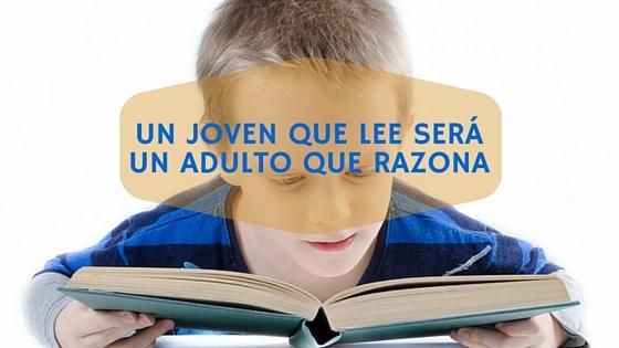 Un joven que lee será un adulto con razonamiento